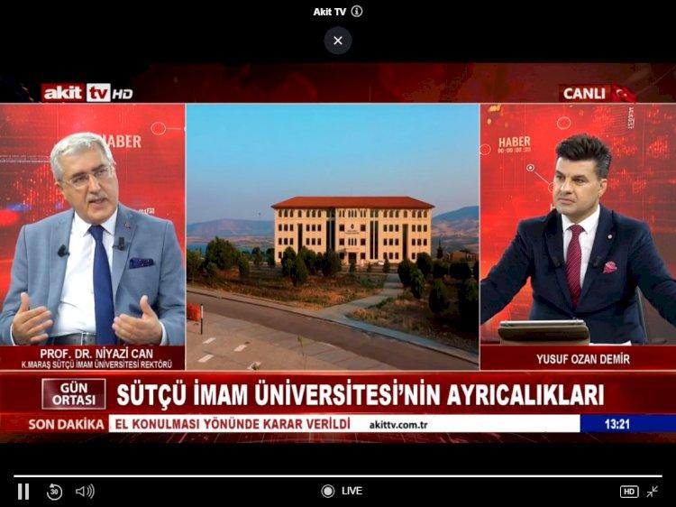 Üniversitemiz Rektörü Prof. Dr. Niyazi Can, Akit TV'de Yayınlanan Gün Ortası Haber Programına Katılarak Kahramanmaraş'ı ve Üniversitemizi Tanıttı